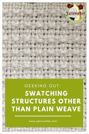 swatching structures other than plain weave