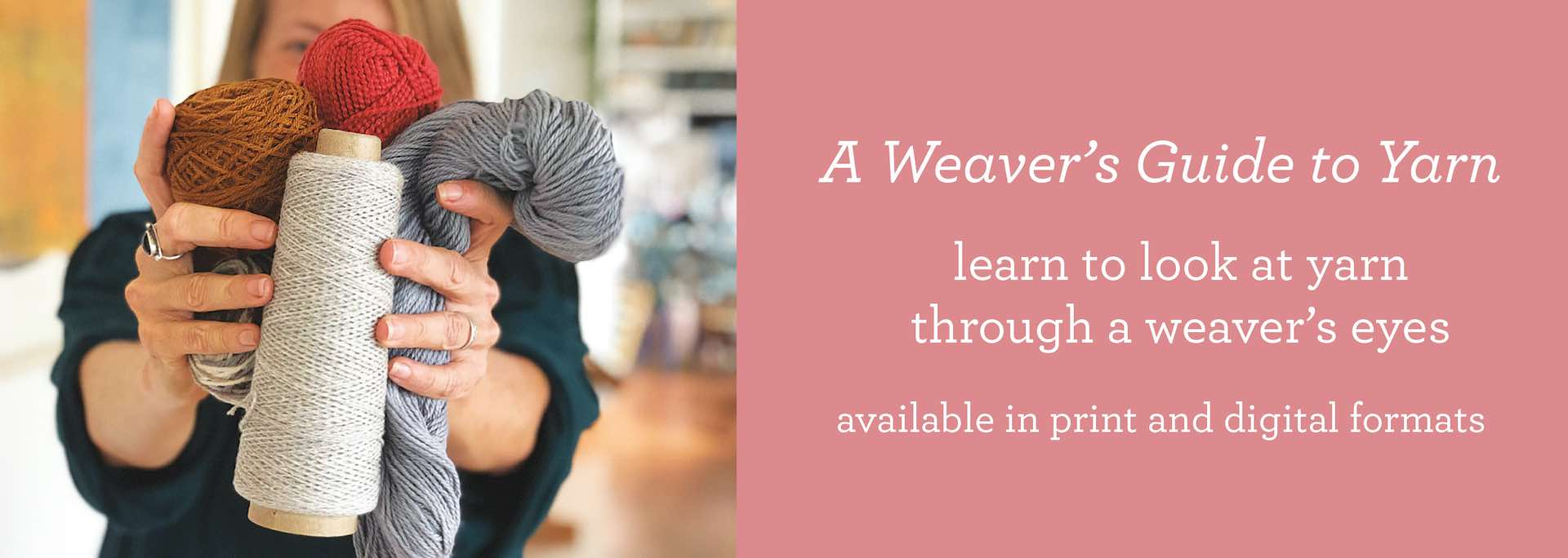 Weaver's Guide to Yarn-3