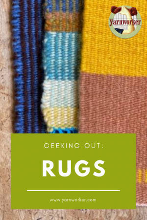 Geeking Out over Rugs